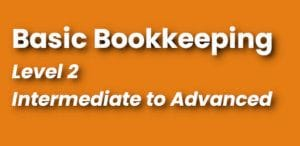 Bookkeeping Course Level 2 Continuing Education