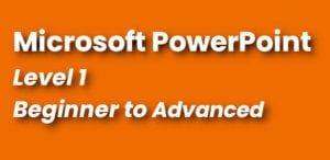 Microsoft PowerPoint Course Level 1 - Beginner Intermediate Advanced