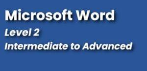 Microsoft Word Course Level 2 Intermediate Word Course
