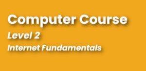 Computer Course - Internet Fundamentals - Beginner Training - Continuing Education